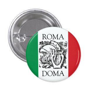 bandera italiana ROMA, DOMA Pin Redondo De 1 Pulgada
