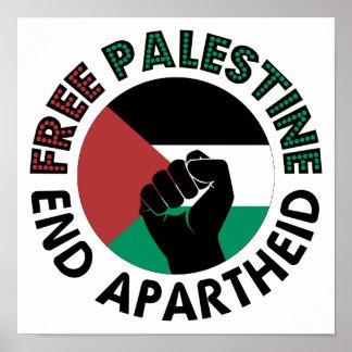 Bandera libre de Palestina del apartheid del final Posters