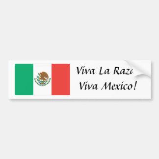 ¡bandera mexicana, La Raza de Viva! ¡Viva México! Etiqueta De Parachoque