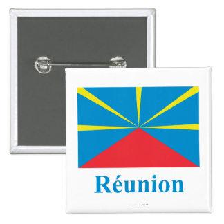 Bandera propuesta de Reunion Island con nombre en  Pin Cuadrada 5 Cm