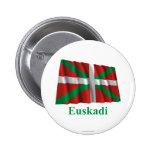 Bandera que agita de Euskadi (País Vasco) con nomb Pin Redondo De 2 Pulgadas