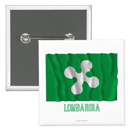 Bandera que agita de Lombardia con nombre Pin