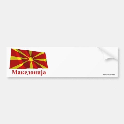 Bandera que agita de Macedonia con nombre en Pegatina Para Auto