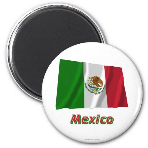 Bandera que agita de México con nombre Imán Redondo 5 Cm