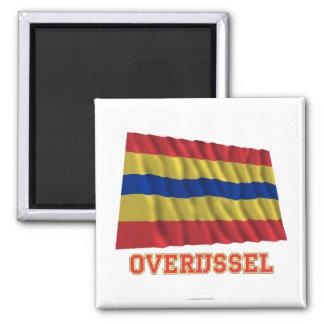 Bandera que agita de Overijssel con nombre Imán Cuadrado
