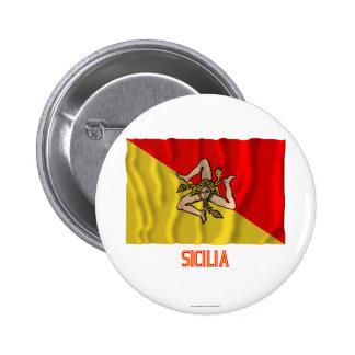 Bandera que agita de Sicilia con nombre Pin Redondo 5 Cm
