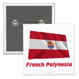 Bandera que agita francesa de Polinesia con nombre Pins