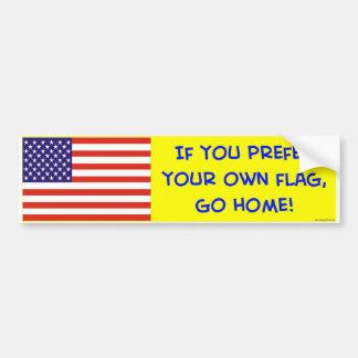bandera si usted prefiere sus los propios vamos a  pegatina de parachoque