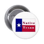 Bandera solitaria de la estrella del Texan nativo Pin Redondo De 2 Pulgadas