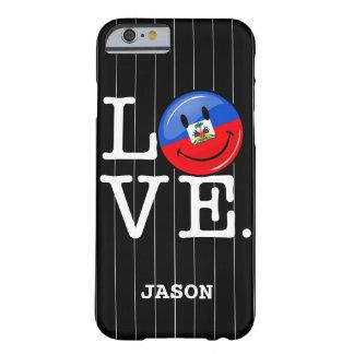 Bandera sonriente de Haití del amor Funda De iPhone 6 Barely There