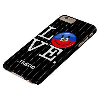 Bandera sonriente de Haití del amor Funda Para iPhone 6 Plus Barely There