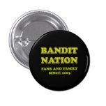 Bandit Nation button, black 1 Inch Round Button