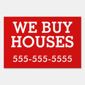 Bandit Sign: We Buy Houses Sign