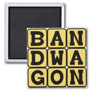 Bandwagon, Fashionable Activity 2 Inch Square Magnet