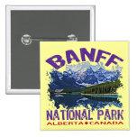 Banff National Park, Alberta Canada Pinback Buttons