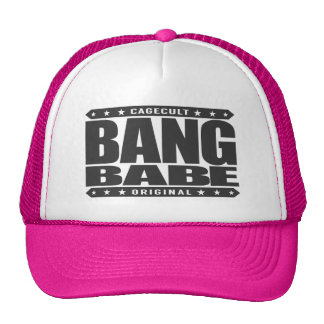BANG BABE - I FistFight for Female Empowerment Trucker Hat