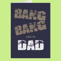 Bang Bang You're Dad ID178 Card