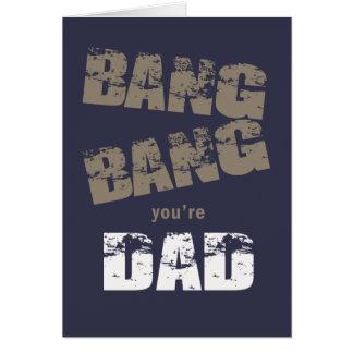 Bang Bang You're Dad ID178 Card