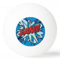 BANG Fun Retro Comic Book Pop Art Ping Pong Ball