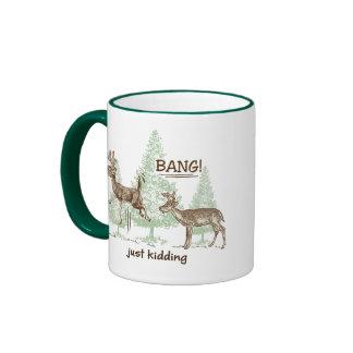 Bang! Just Kidding! Hunting Humor Ringer Mug