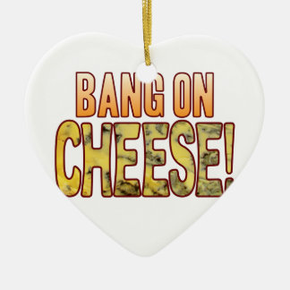 Bang On Blue Cheese Ceramic Ornament