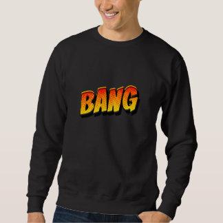 Bang Pullover Sweatshirt