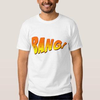 BANG! SHIRT