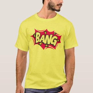 Bang T-Shirt
