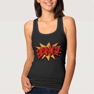 Bang! Tank Top