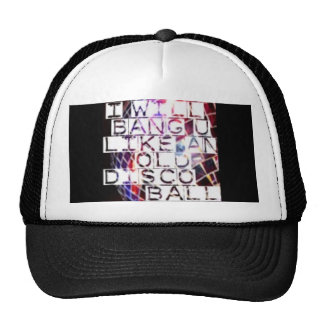 Bang You Like and Old Disco Ball Trucker Hat