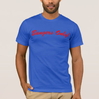 Bangers Only! T-Shirt