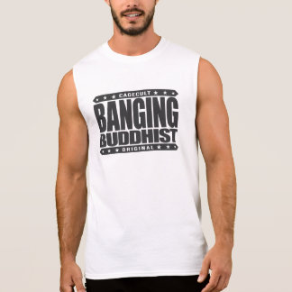 BANGING BUDDHIST - Enlightened Savage Lifestyle Sleeveless Shirt