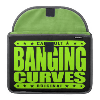 BANGING CURVES - Dangerous Knockout Curves Ahead Sleeve For MacBook Pro