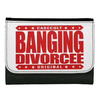 BANGING DIVORCEE - Newly Single and Ready to BANG Wallet For Women