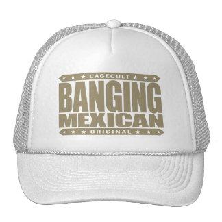 BANGING MEXICAN - I'm Savage Ancient Mayan Warrior Trucker Hat