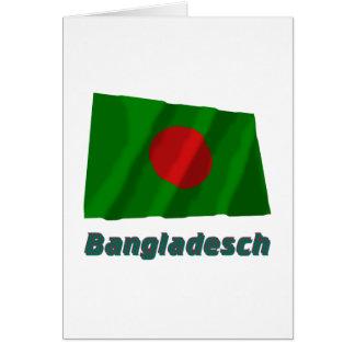 Bangladesch Fliegende Flagge mit Namen Card
