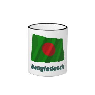 Bangladesch Fliegende Flagge mit Namen Ringer Coffee Mug