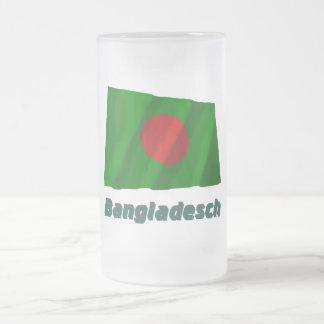 Bangladesch Fliegende Flagge mit Namen 16 Oz Frosted Glass Beer Mug