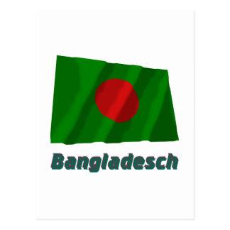 Bangladesch Fliegende Flagge mit Namen Postcard