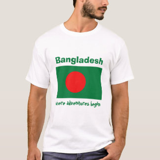 Bangladesh Flag + Map + Text T-Shirt