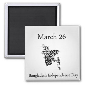 Bangladesh Independence day- March 26 Magnet