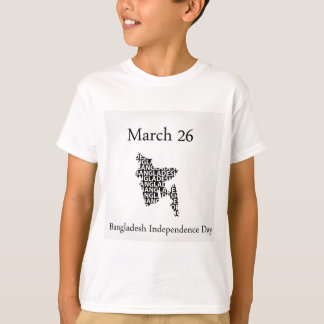 Bangladesh Independence day- March 26 T-Shirt