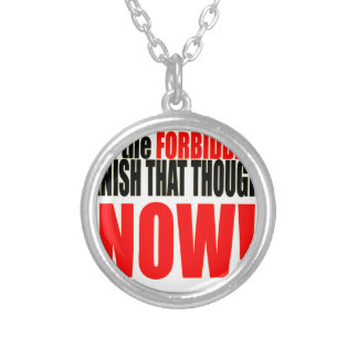 banish forbidden thought now musnt dwell relations silver plated necklace