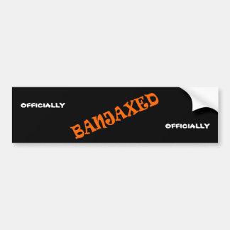 Banjaxed Bumper Sticker