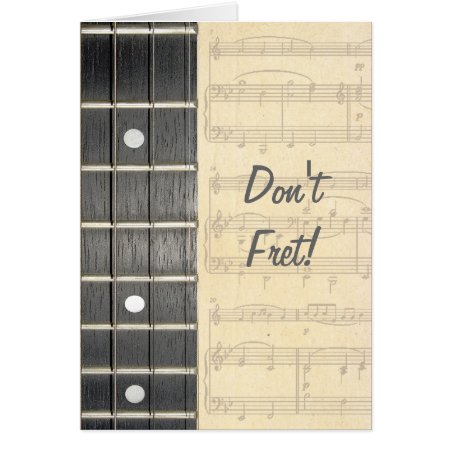 Banjo Strings Fretboard Don't Fret Birthday Card