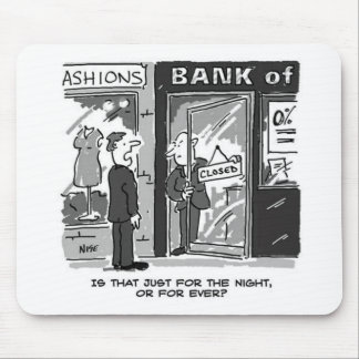 Bank closing its doors for the night cartoon mouse pad