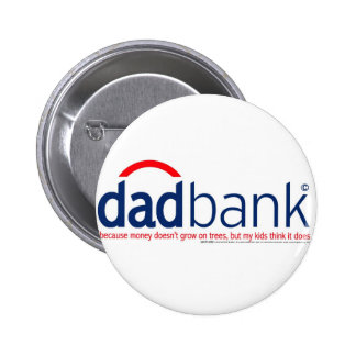 Bank of Dad 1 Button
