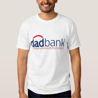 Bank of Dad 1 Shirt