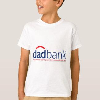 Bank of Dad 1 T-Shirt