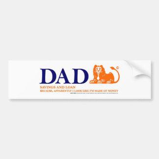 Bank of Dad 2 Bumper Sticker